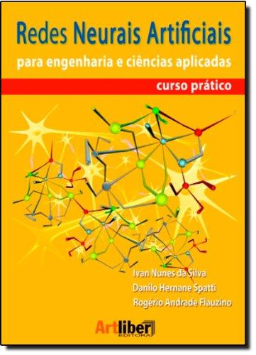 9788588098534: Redes Neurais Artificiais Para Engenharia e Cincias Aplicadas - Curso Pratico