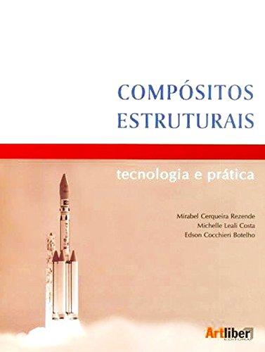 9788588098626: Composito Estruturais: Tecnologia E Pratica
