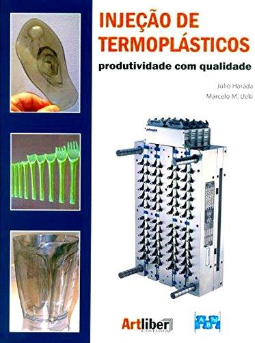 9788588098671: Injecao de Termoplasticos: Produtividade Com Qualidade