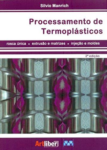 9788588098725: Processamento de Termoplasticos