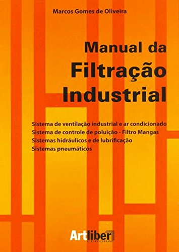 9788588098756: Manual de Filtracao Industrial