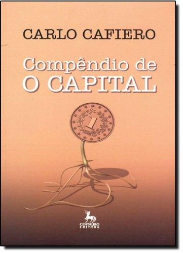 9788588208216: Compêndido De O Capital
