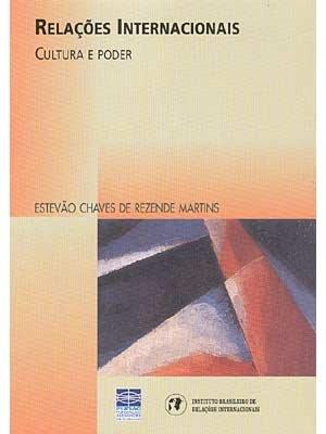9788588270077: Relacoes Internacionais: Cultura E Poder (Colecao Relacoes internacionais)