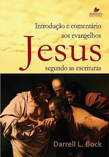 9788588315402: JESUS SEGUNDO AS ESCRITURAS