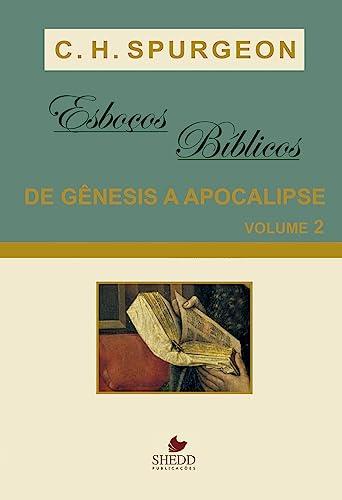 9788588315655: Esbocos Biblicos - De Genesis A Apocalipse - V. 02