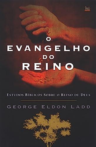9788588315679: Evangelho do Reino, O