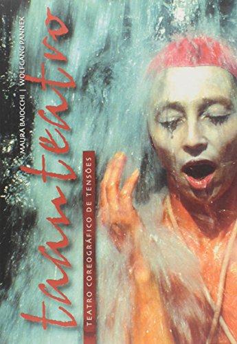 9788588338876: Taanteatro: Teatro Coreografico de Tensoes (Portuguese Edition)