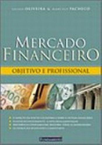 9788588350441: Mercado Financeiro: Objetivo e Profissional