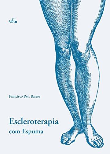 9788588361577: Escleroterapia com Espuma