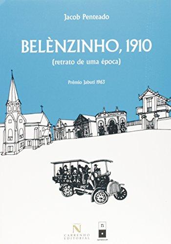 Belènzinho, 1910 : retrato de uma época.: Penteado, Jacob
