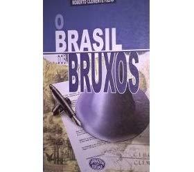 O Brasil dos bruxos.: Clemente Filho, Roberto