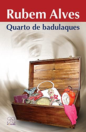 Quarto de Badulaques: Alves, Rubem