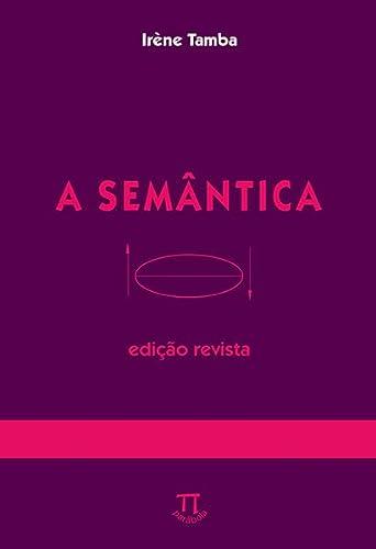 9788588456471: A Semântica (Em Portuguese do Brasil)