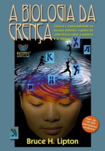 9788588477674: Biologia da Crena, A