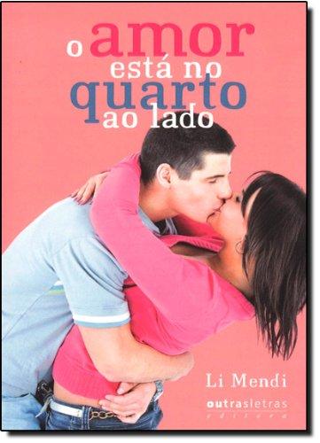 9788588642379: O Amor Está no Quarto ao Lado (Em Portuguese do Brasil)
