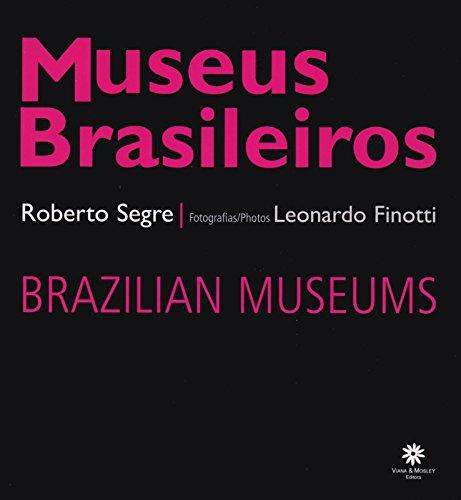 Museus Brasileiros: Segre, Roberto