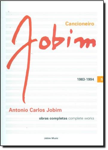 9788588757165: Cancioneiro Jobim - 1983 / 1994 - Vol.5