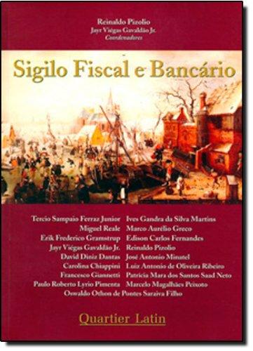 9788588813953: Sigilo Fiscal E Bancario (Portuguese Edition)
