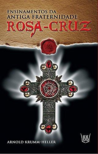 9788588886834: Ensinamentos da Antiga Fraternidade Rosa Cruz (Em Portuguese do Brasil)