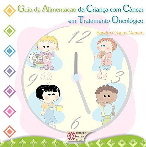 9788588888081: GUIA DE ALIMENTACAO DA CRIANCA COM CANCER EM TRATAMENTO ONCOLOGICO