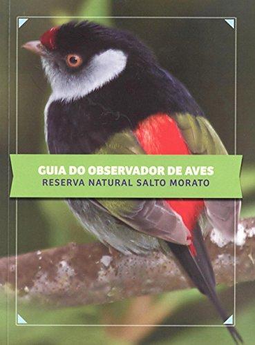 9788588912106: Guia do Observador de Aves: Reserva Natural Salto Morato