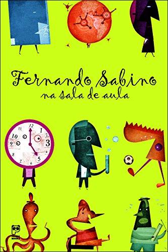 Fernando Sabino Na Sala De Aula (Em: Fernando Sabino