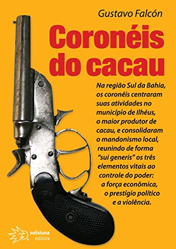 9788589059367: Coroneis do Cacau