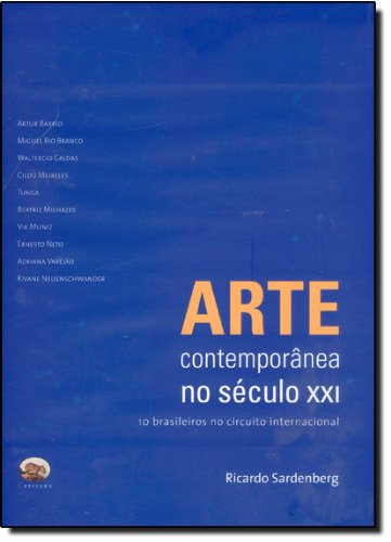 9788589063395: Arte Contemporanea No Seculo Xxi (Em Portugues do Brasil)