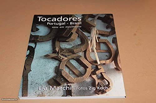 9788589124027: Tocadores Portugal - Brasil: Sons Em Movimento