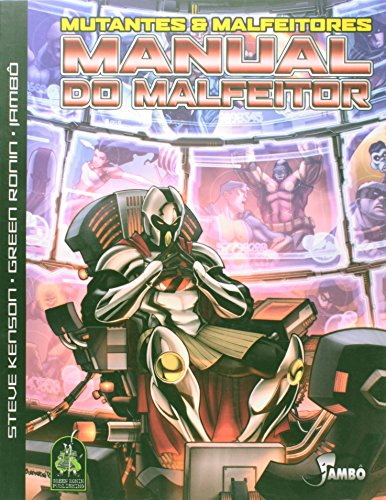 9788589134316: Manual do Malfeitor: Mutantes e Malfeitores