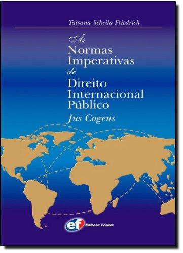 9788589148382: Normas Imperativas de Direito Internacional Publico, As: Jus Cogens