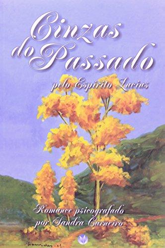 9788589202015: Cinzas do Passado (Em Portuguese do Brasil)