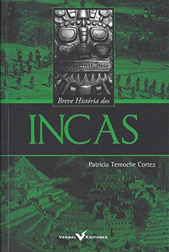 9788589309400: Breve Hist—ria dos Incas