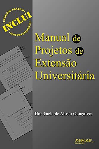 9788589311403: Manual de Projetos de Extensao Universitaria