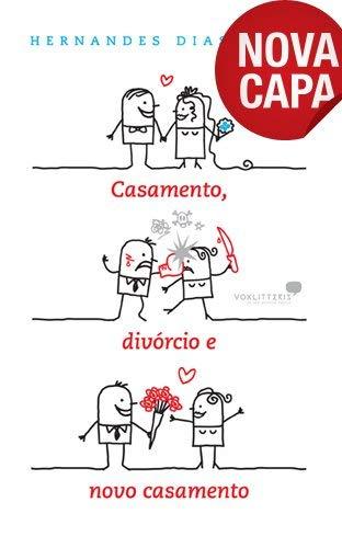 9788589320641: Casamento, Divorcio e Novo Casamento (Em Portuguese do Brasil)
