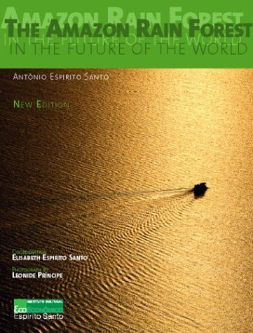 9788589357029: The Amazon Rain Forest in the Future of the World