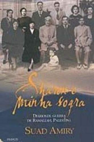 9788589362375: SHARON E MINHA SOGRA - DIARIOS DE GUERRA DE RAMALLAH, PALESTINA