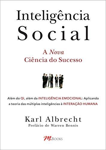 9788589384964: Inteligência Social. A Nova Ciência do Sucesso (Em Portuguese do Brasil)