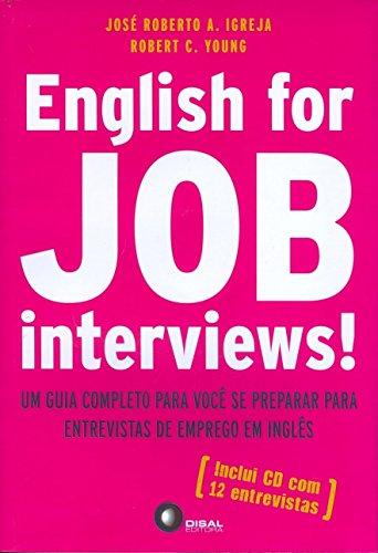 9788589533935: English for Job Interviews Um Guia Completo Para Voce Se Preparar Entrevistas de Emprego en Ingles