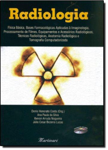 9788589788601: Radiologia: Fisica Basica Bases Farmacologicas Aplicadas a Imaginologia.. .