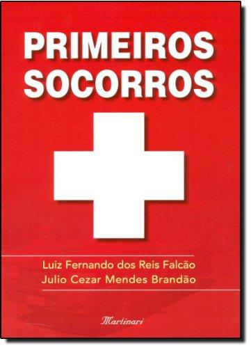 9788589788731: Primeiros Socorros (Em Portuguese do Brasil)