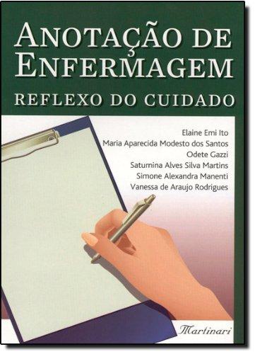 9788589788786: Anotação De Enfermagem. Reflexo Do Cuidado (Em Portuguese do Brasil)