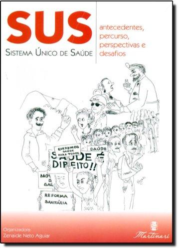 9788589788830: SUS. Sistema Único de Saúde. Antecedentes, Percurso, Perspectivas e Desafios (Em Portuguese do Brasil)