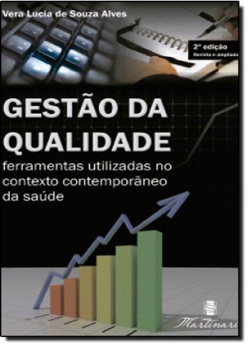 9788589788977: Gestão Da Qualidade. Ferramentas Uilizadas No Contexto Contemporâneo Da Saúde (Em Portuguese do Brasil)