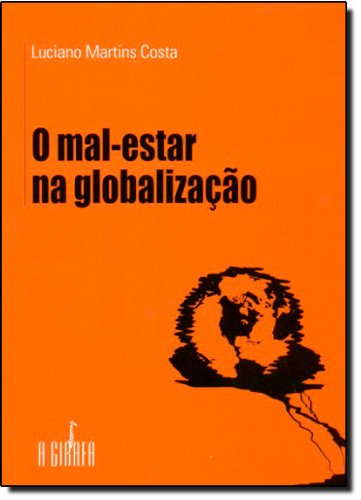 9788589876742: Mal-Estar na Globalização, O