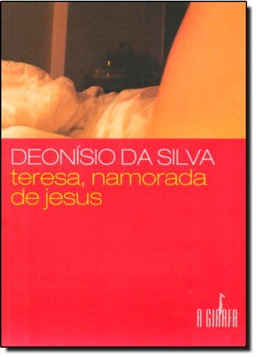 9788589876766: Teresa, Namorada de Jesus