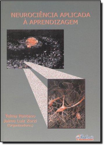 9788589892636: Neurociencia Aplicada a Aprendizagem