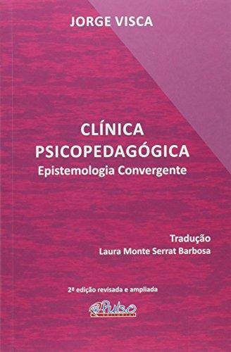 9788589892735: Clinica Psicopedagogica: Epistemologia Convergente