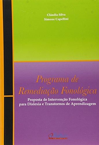 9788589892889: Programa de Remediacao Fonologica: Proposta de Intervencao Fonologica Para Dislexia e Transtornos de Aprendizagem