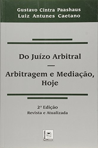 9788589919425: Do Juizo Arbitral - Arbitragem e Mediacao, Hoje